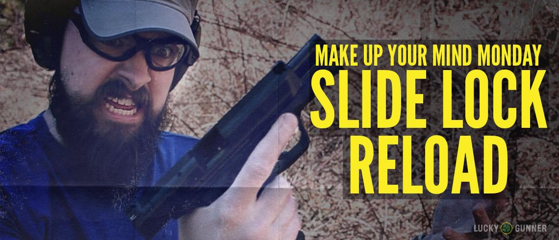 Slide Lock Reload