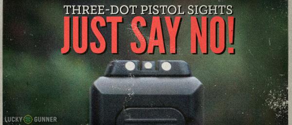Three Dot Pistol Sights Featured