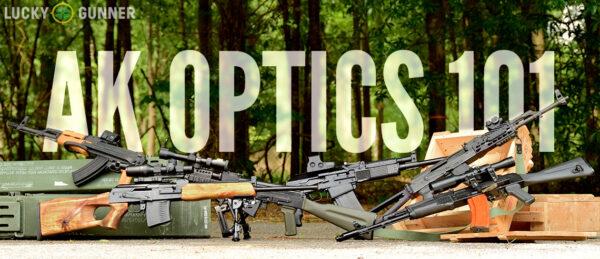 AK Optics 101 featured