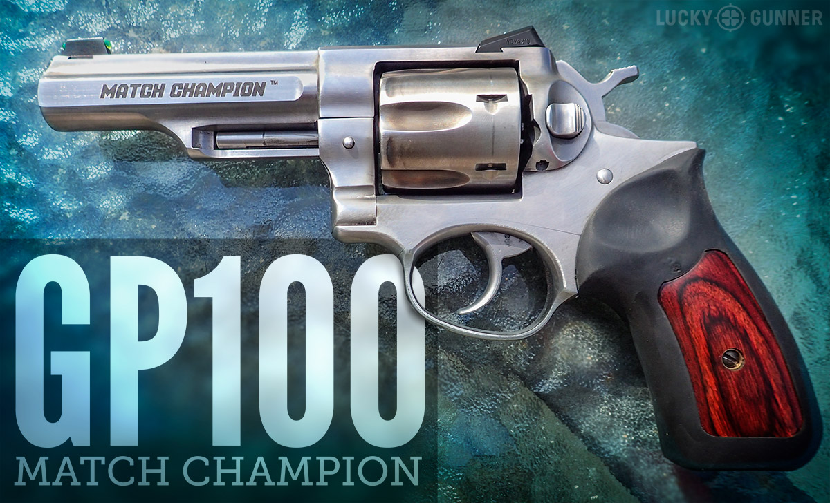 Ruger GP100 Match Champion: The Modern Duty Revolver - Lucky