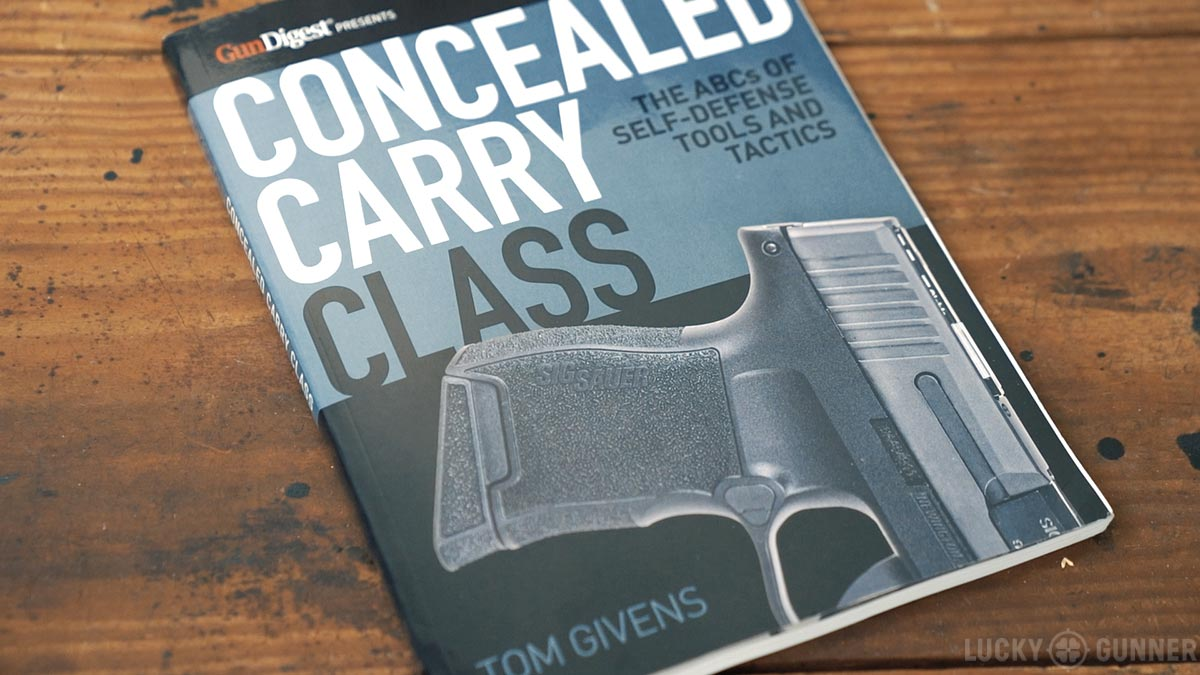 Concealed Carry Class by Tom Givens